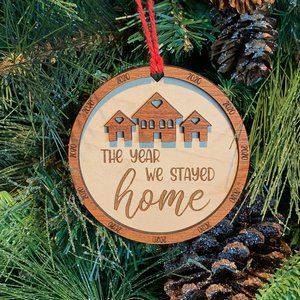 "2020 ""The Year We Stayed Home"" ornament"